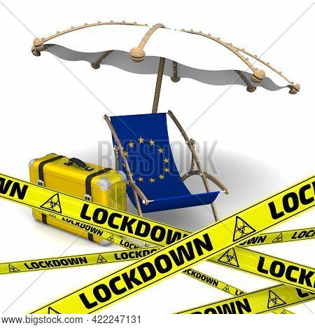Tourist Lockdown In European Union. Empty Sunbed With The Flag Of European Union, An Umbrella And A
