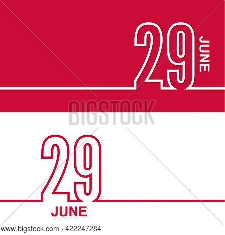 June 29. Set Of Vector Template Banners For Calendar, Event Date.