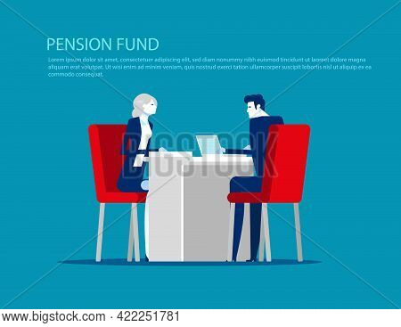 Pension Fund. An Elderly Retired At An Office Reception About Retirement Savings