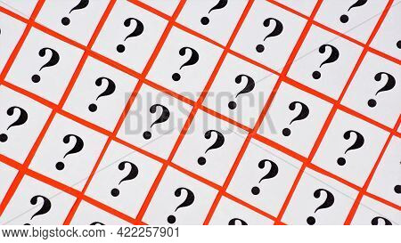 Question Marks. An Expression Of Doubt. Evaluation For The Purpose Of Getting An Answer, For Making