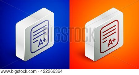 Isometric Line Exam Sheet With A Plus Grade Icon Isolated On Blue And Orange Background. Test Paper,