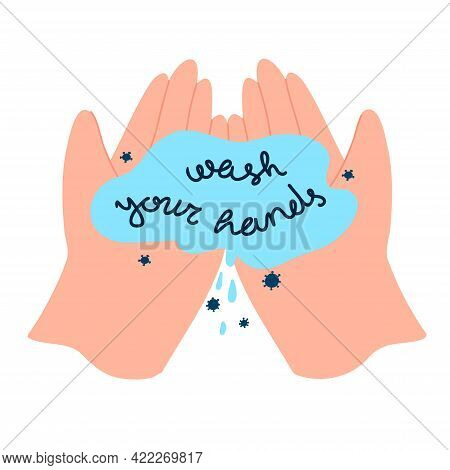 Wash Your Hands Concept Made In Vector. Hand Drawn Design Element On Pandemic Theme. Medical Design.