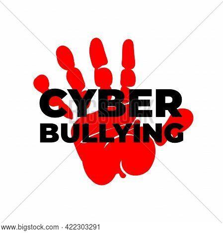 Stop Bullying Sign. Social Media Bullying, Cyber Bullying.