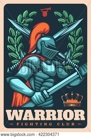 Fighting Club Warrior, Medieval Knight Retro Poster. Vector Heraldic Soldier With Sword, Crown And L
