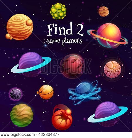 Kids Game Of Find Two Same Space Planets. Vector Education Puzzle Or Riddle, Memory Game Or Maze Wit