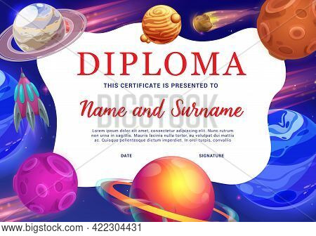 Kids Education Diploma With Space Planets Vector Background Frame. Achievement Certificate Or School
