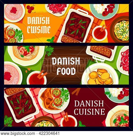 Danish Food Cuisine Banners, Scandinavian Meals And Denmark Traditional Dishes, Vector. Danish Cuisi