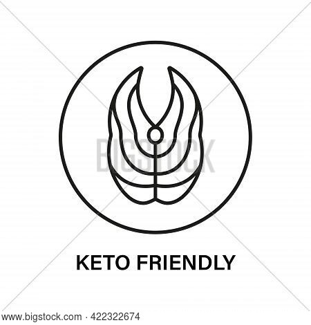 Keto Friendly Stamp. Healthy Eating, Ketogenic, Paleo And Low Carb High Fat Diet Icons. Tuna Or Salm