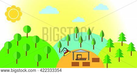 Forestry Management. Business With Growing Of A Tree, Sawing Up On A Power-saw Bench And Delivery By