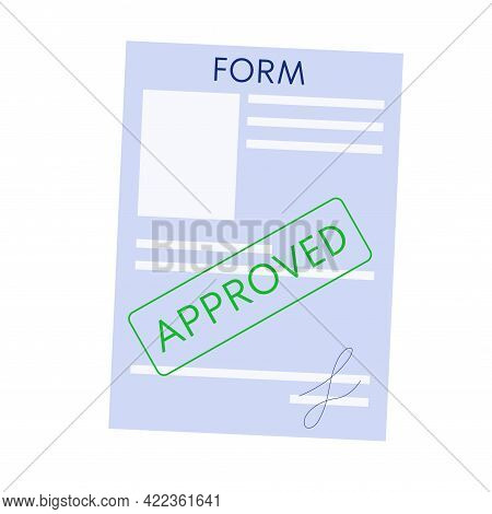 Signed Form Is Isolated White Background. Approved Form For Receiving Documents. Vector Illustration