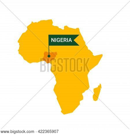 Nigeria On An Africa S Map With Word Nigeria On A Flag-shaped Marker.