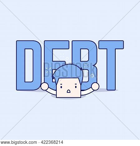 Big Debt Is Over The Businessman. Cartoon Character Thin Line Style Vector.