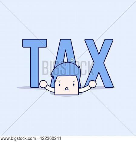 Big Tax Is Over The Businessman. Cartoon Character Thin Line Style Vector.