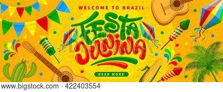 Festa Junina Brazil Festival Banner Template. Folklore Holiday. Festa Junina Calligraphy Lettering W