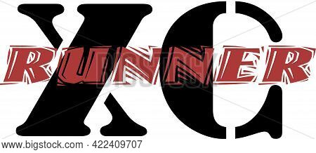 The Letters X And C With The Word Runner In Red Going Through The Middle For Cross Country Runners