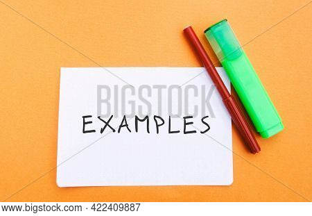 Note With The Word Examples And Markers. Example, Instance, Sample. Business, Marketing And Training