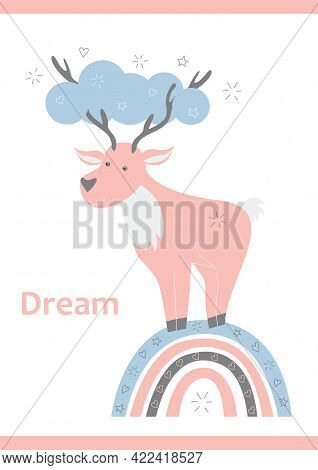 Cute Nursery Poster. Vector Illustration With A Deer, Fawn For Children. Postcard, Picture, Greeting