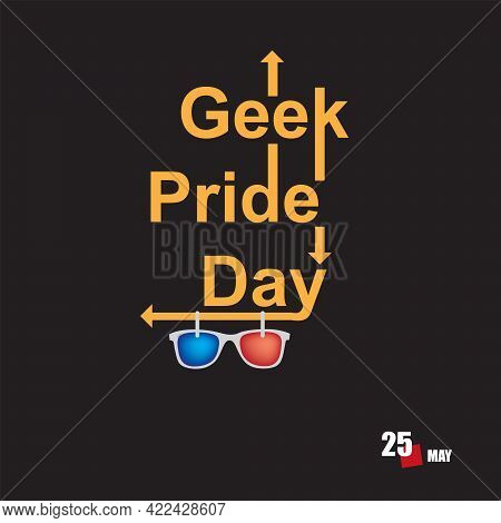The Calendar Event Is Celebrated In May - Geek Pride Day