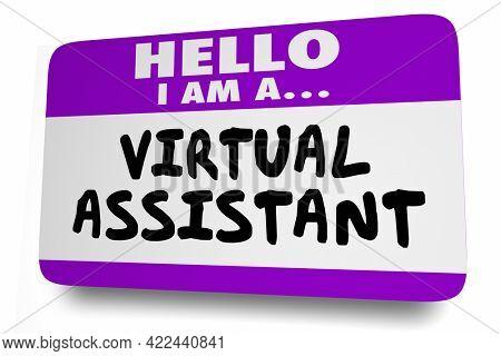 Virtual Assistant Hello I Am Name Tag Sticker Self Employed Job Gig 3d Illustration