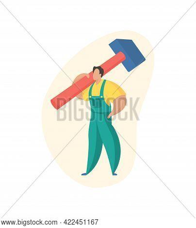 Worker In Overalls Holding Huge Hammer On His Shoulder. Highquality Dismantling Premises And Constru