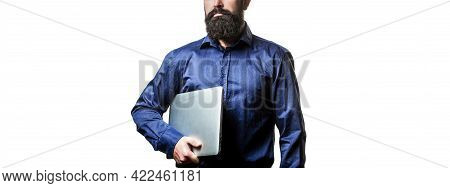 Businessman Using His Laptop, Pc. Holding Laptop Computer. Serious Handsome Bearded Man Worker Lapto