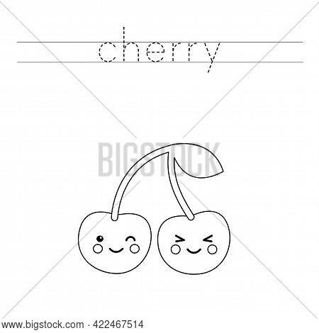 Trace The Word. Cute Kawaii Cherry. Handwriting Practice For Preschool Kids.