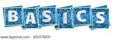 Basics Text Written Over Blue Blocks Background.