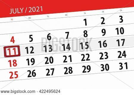 Calendar Planner For The Month July 2021, Deadline Day, 11, Sunday