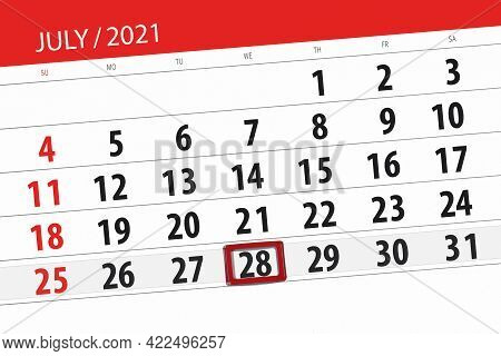 Calendar Planner For The Month July 2021, Deadline Day, 28, Wednesday
