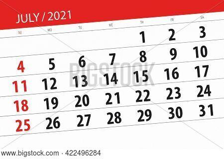 Calendar Planner For The Month July 2021, Deadline Day