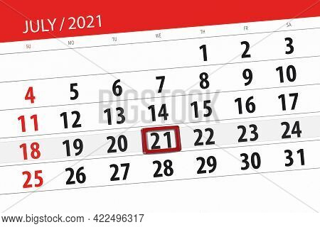 Calendar Planner For The Month July 2021, Deadline Day, 21, Wednesday