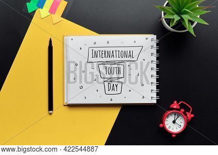Holiday International Youth Day Drawn On A Notebook.