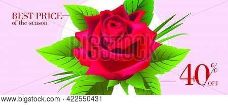 Best Price Of Season, Forty Percent Off Banner Design With Red Rose And Leaves In Round Frame On Lil