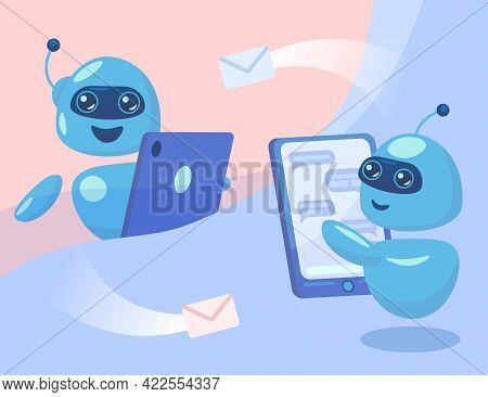 Cute Robot Characters Sending Messages From Phones Illustration. Cartoon Chatbots Chatting Over Mobi