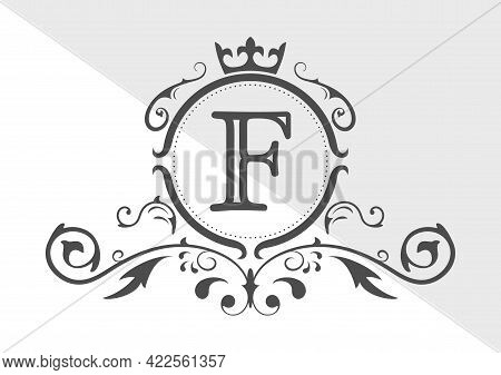 Stylized Letter F Of The Latin Alphabet. Monogram Template With Ornament And Crown For Design Of Ial
