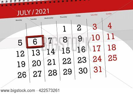 Calendar Planner For The Month July 2021, Deadline Day, 6, Tuesday