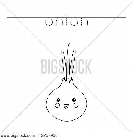 Trace The Word. Cute Kawaii Onion. Handwriting Practice For Preschool Kids.