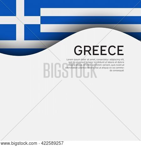 Background With Flag Of Greece. Greece Flag On A White Background. State Greek Patriotic Banner, Fly