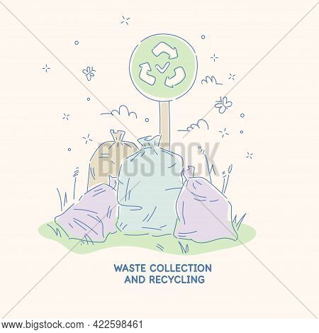 A Poster Dedicated To The Collection And Recycling Of Garbage. Bags Of Garbage Are Lying On The Gras