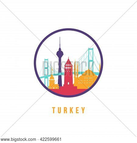 Famous Turkey Landmarks Silhouette. Colorful Turkey Skyline Round Icon. Vector Template For Postmark