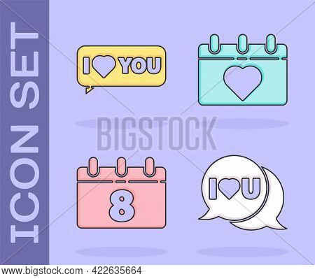 Set Speech Bubble With I Love You, Speech Bubble With I Love You, Calendar With 8 March And Calendar