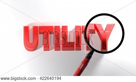 Utility Red Write On White Surface, Under A Magnifier Lens - 3d Rendering Illustration
