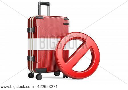 Latvia Entry Ban. Suitcase With Latvian Flag And Prohibition Sign. 3d Rendering Isolated On White Ba