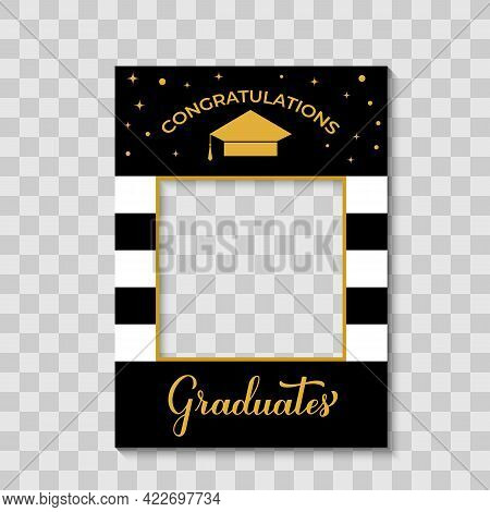 Congratulations Graduates Photo Booth Frame Graduation Cap On Transparent Background. Graduation Par