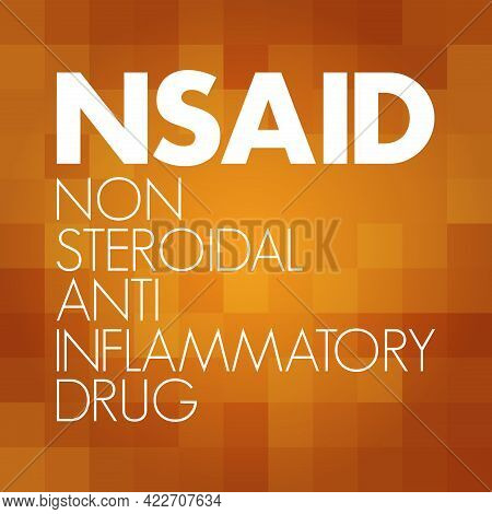 Nsaid - Nonsteroidal Anti-inflammatory Drug Acronym, Concept Background