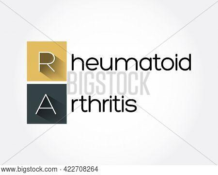 Ra - Rheumatoid Arthritis Acronym, Medical Concept Background