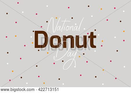 National Donut Day Vector Poster, And T-shirt Design. Happy Donut Day Celebration Typography Backgro