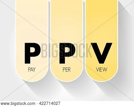Ppv - Pay Per View Acronym, Internet Marketing Concept Background