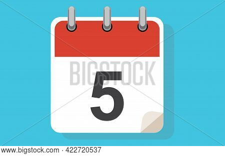 Day Five. Simple Calendar With Date 5.flat Calendar Icon Vector Illustration. Calendar Icon Flat Day