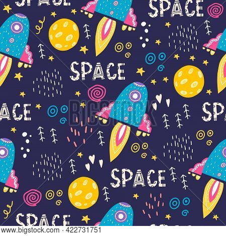 Seamless Pattern With Bright Spaceship And Lettering. Vector Illustration With Space, Stars, Space O